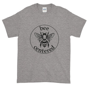 Tees - Bee Centered T-Shirt!  (4 Colors!)