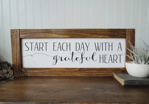 Start each day with a grateful heart/calligraphy sign/canvas print/framed art/picture frame/tabletop sign/home decor/wall art