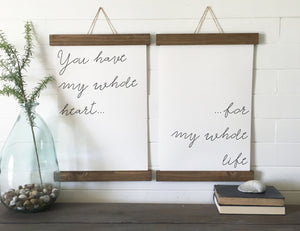 You have my whole heart for my whole life/wall art/canvas art print/wood sign/canvas print/wall decor/set of 2/wall art