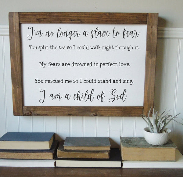 I am a child of god/I'm no longer a slave to fear/canvas art print/wall decor/home decor