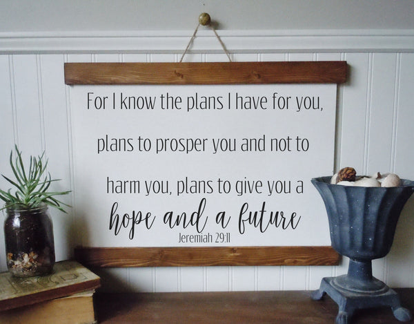 I know the plans I have for you/Jeremiah 29:11/wall art/canvas print/canvas wall art/wall decor