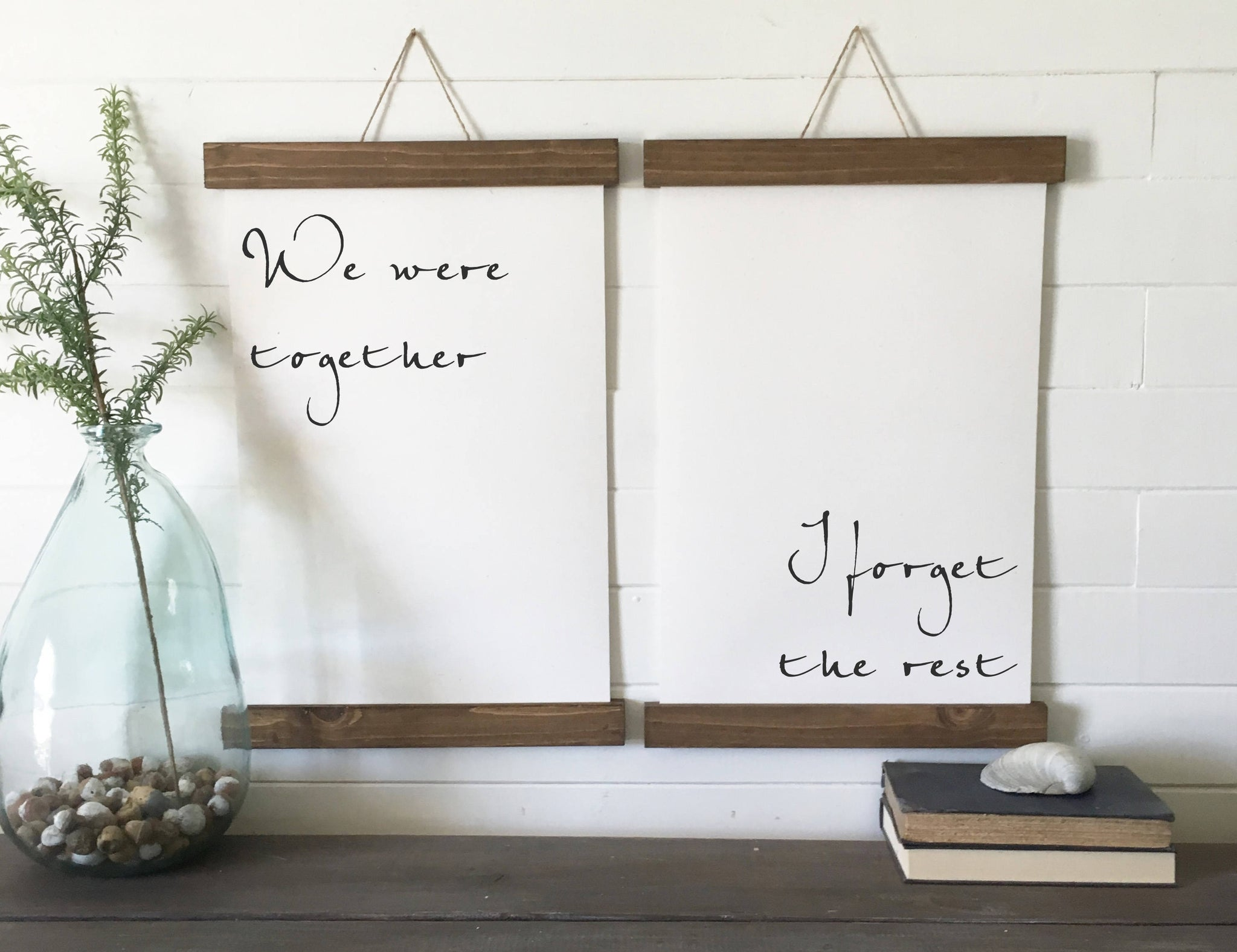 We were together I forget the rest/calligraphy wall art/canvas art print/wood sign/wall decor/set of 2/wall art