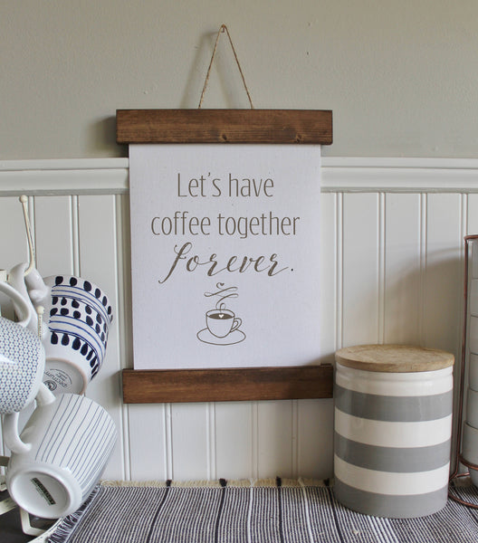 Let's have coffee together forever/coffee bar/calligraphy wall art/canvas print/canvas wall art