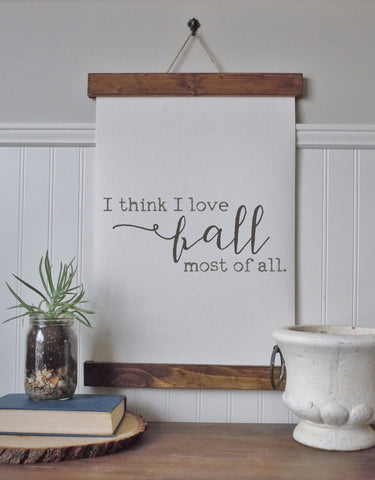 fall home decor/love fall most of all/fall art/canvas print/framed art/wall art/wood sign/fall art