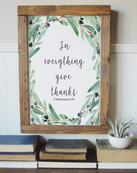 In everything give thanks/I Thessalonians 5:18/thanksgving art/fall art/canvas print/framed art/wall art/wood sign/fall art