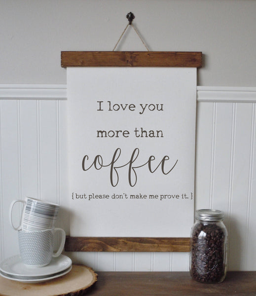 i love you more than coffee/coffee bar/calligraphy wall art/canvas print/canvas wall art