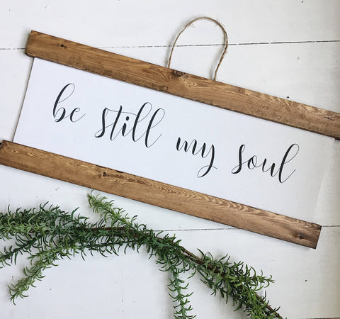 be still my soul/calligraphy sign/canvas print/framed art/picture frame/home decor/wall art