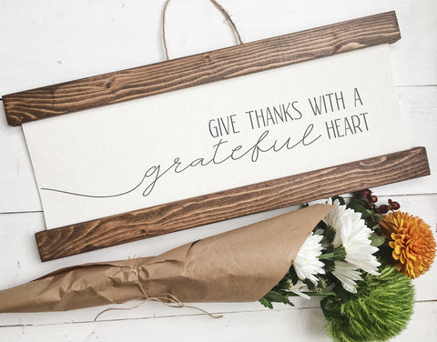 give thanks with a grateful heart/calligraphy sign/canvas print/framed art/picture frame/tabletop sign/home decor/wall art