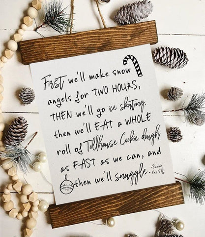 Christmas art/elf quote/we will make snow angels/christmas decor/christmas wall art/wall art/farmhouse art