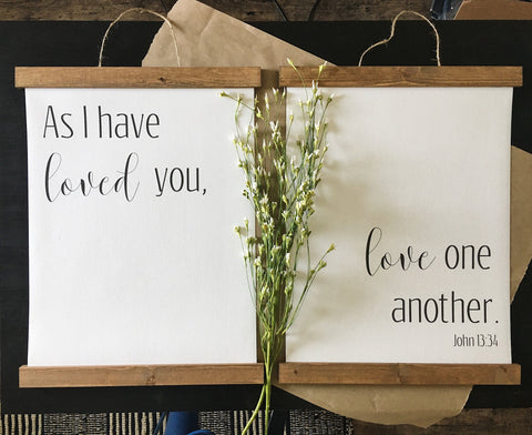 As I have loved you love one another/john 13 34/wall art/canvas art print/wood sign/canvas print/wall decor/set of 2/wall art