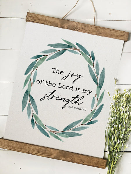 the joy of the lord is my strength/nehemiah 8/wall art/canvas print/canvas wall art/wall decor