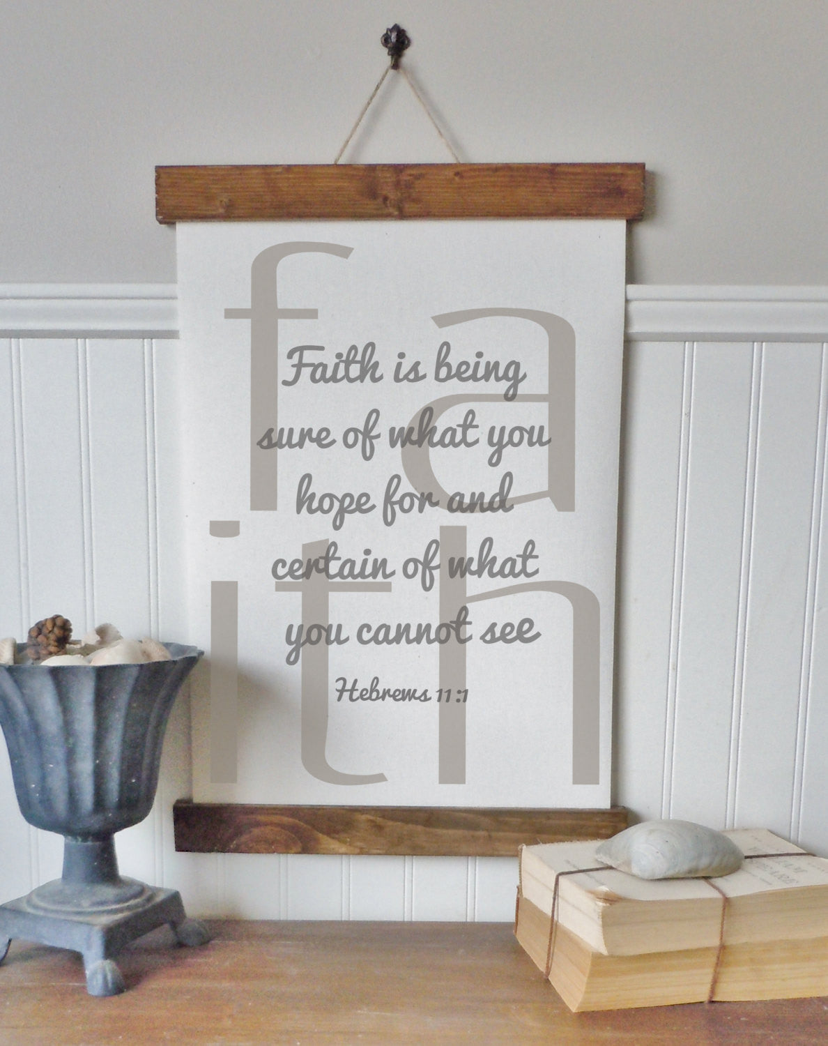 Faith is being sure of what you hope for/hebrews 11:1/canvas art print/wall art/canvas print/wall decor