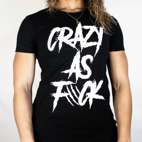 Women's Crazy As F*ck Tee