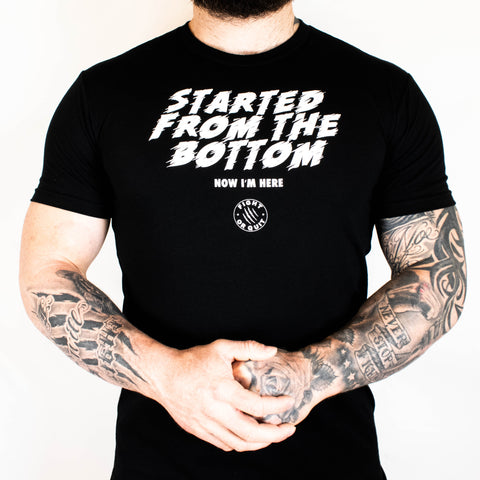 Men's Started From The Bottom Tee