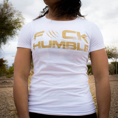 Women's F#CK HUMBLE Tee (WHITE)