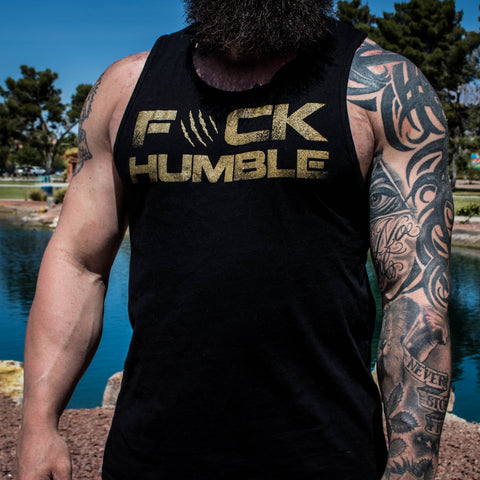 Men's Fuck Humble Tank