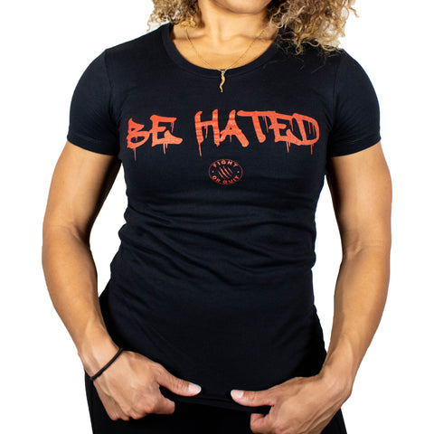 Women's Be Hated Tee