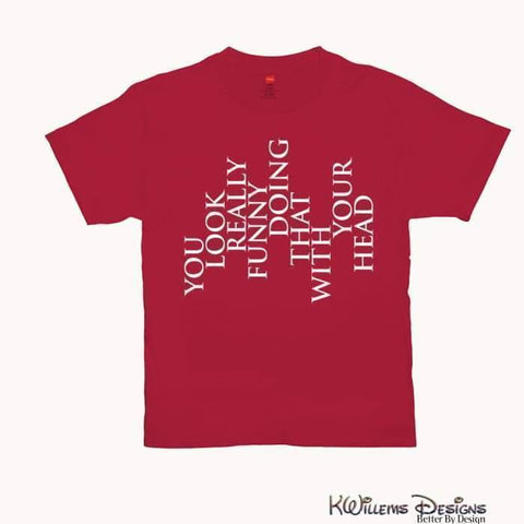 Image of You Look Really Funny Hanes Mens T-Shirt - Red / Small (S)