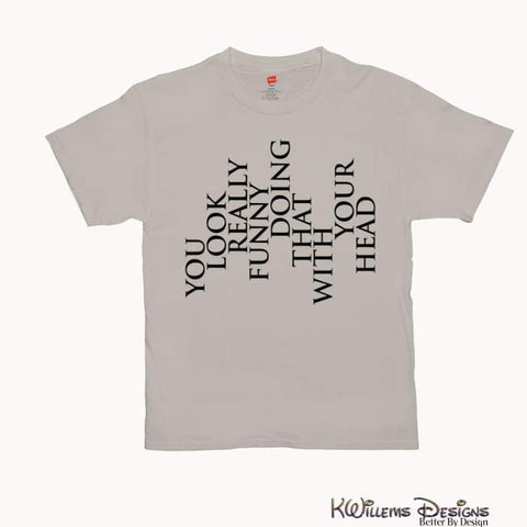 Image of You Look Really Funny Hanes Mens T-Shirt - Sand / Small (S)