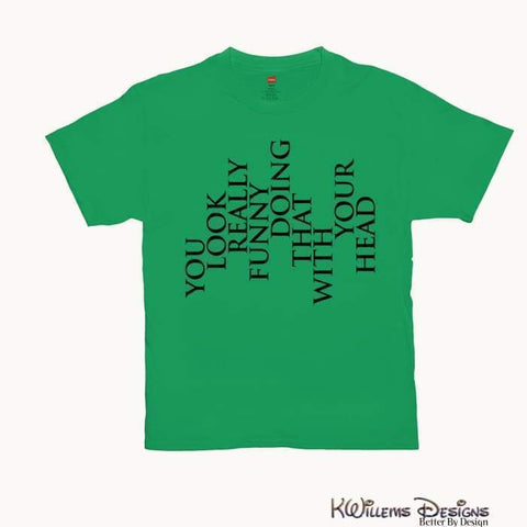 Image of You Look Really Funny Hanes Mens T-Shirt - Shamrock Green / Small (S)