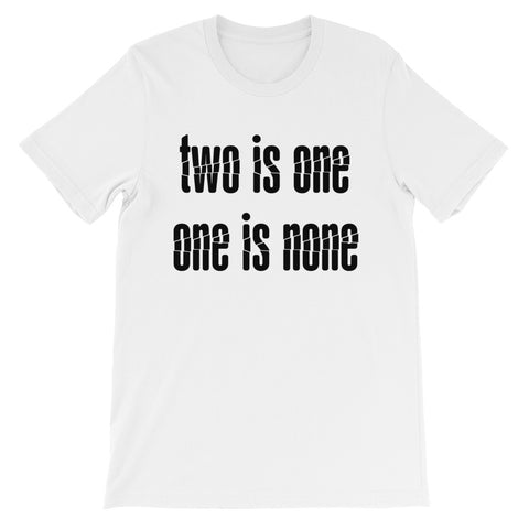 Prepper Shirt: Two is One, One is None - front only + FREE shipping
