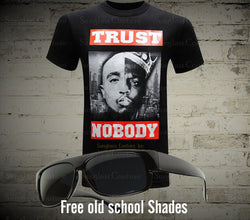 Trust Nobody West Coast East Coast Tupac and Biggie - LocsShades.net