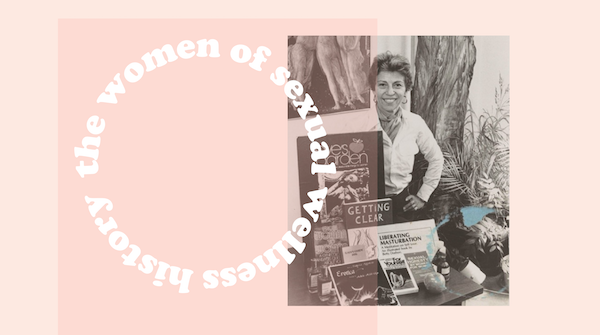 Women of Sexual Wellness History | Dell Williams