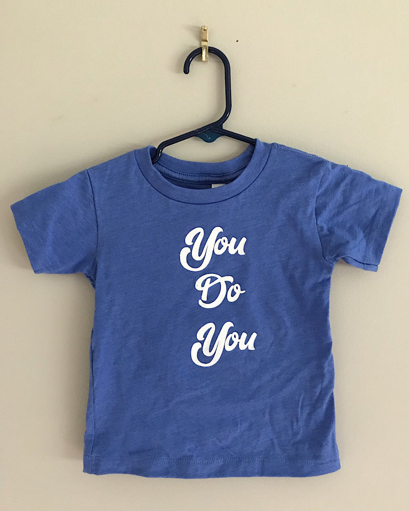YOU DO YOU Toddler Tees & Tanks