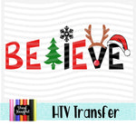 Believe 3 Heat Transfer Vinyl Ready To Press