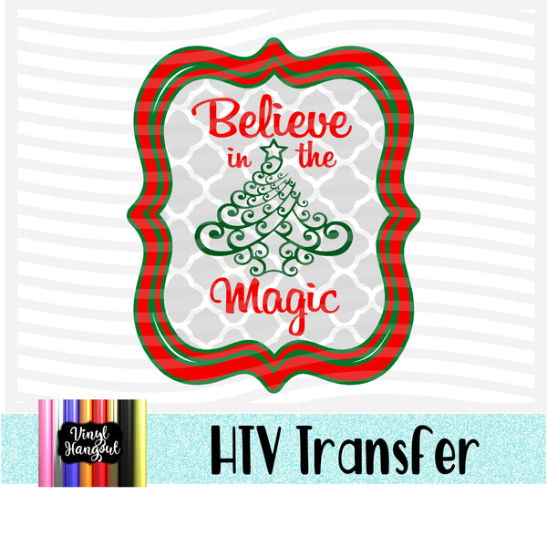 Believe In The Magic Heat Transfer Vinyl Ready To Press