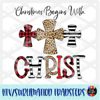 Christmas Begins With Christ 2 Heat Transfer Vinyl Ready To Press