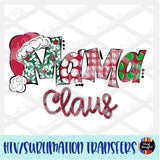 Christmas Claus Mama Heat Transfer Vinyl Ready To Press