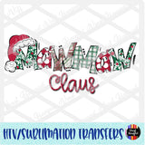Christmas Claus MawMaw Heat Transfer Vinyl Ready To Press