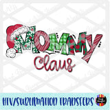 Christmas Claus Mommy Heat Transfer Vinyl Ready To Press