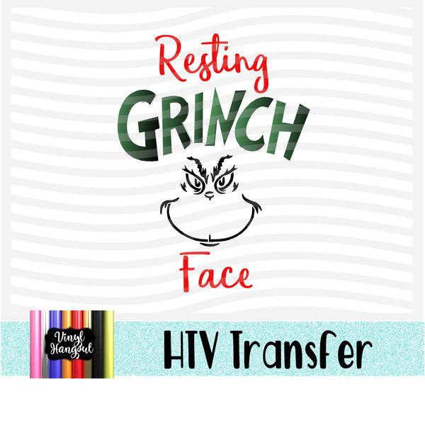 Christmas Grinch Resting Face Heat Transfer Vinyl Ready To Press
