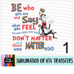 DR Seuss Be Who You Are Heat Transfer Vinyl Ready To Press