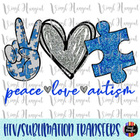 Peace Love Autism Heat Transfer Vinyl Ready To Press