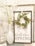 Welcome Spring Herringbone Sign *NO WREATH*