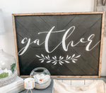 Black Distressed Gather 24x32 herringbone sign