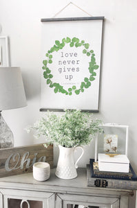 """Love never gives up"" Wooden Scroll"