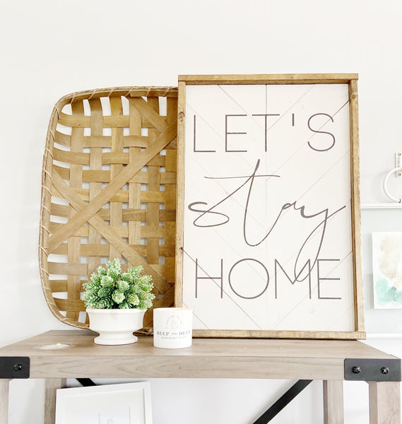 Let's Stay Home Herringbone Sign