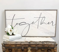 Together Is Our Favorite Place To Be | Magnolia White & Weathered Stone