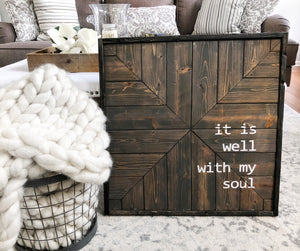 It is well with my soul wooden sign