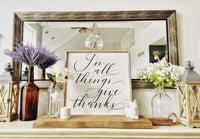 "In All Things Give Thanks Herringbone Sign 24""x24"""