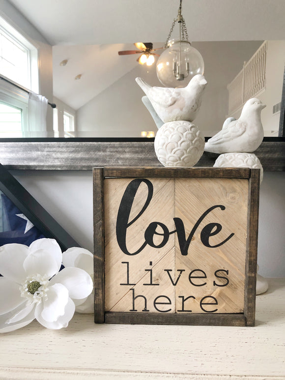 "Neutral Herringbone ""Love Lives Here"" 10x10 sign"