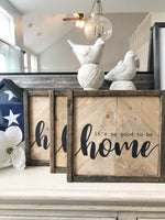 "Neutral Herringbone ""It's so good to be home"" 10x10 sign"