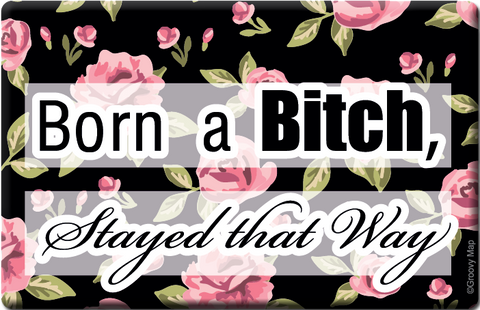 Lifestyle: Born a Bitch, Stayed that Way, 8859194804282