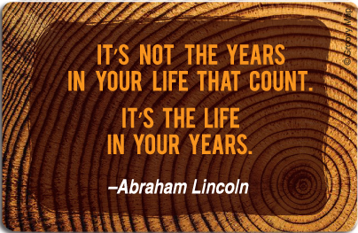 Lifestyle: It is not the years in your life that count, 8859194807467
