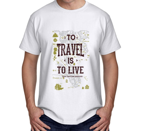 To Travel is to Live (White)