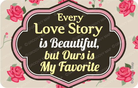 *Every Love Story is beautiful, but Ours is My Favorite,8859194818050